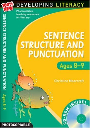 Sentence Structure and Punctuation - Ages 8-9 By Christine Moorcroft