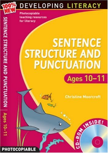 Sentence Structure and Punctuation - Ages 10-11 By Christine Moorcroft