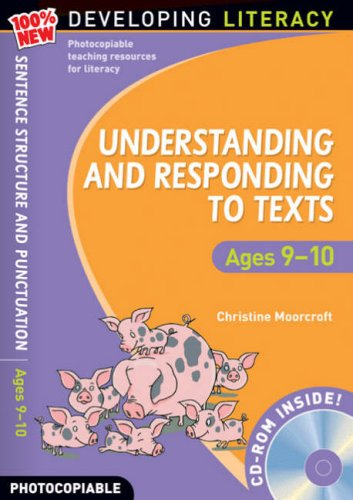 Understanding and Responding to Texts By Christine Moorcroft