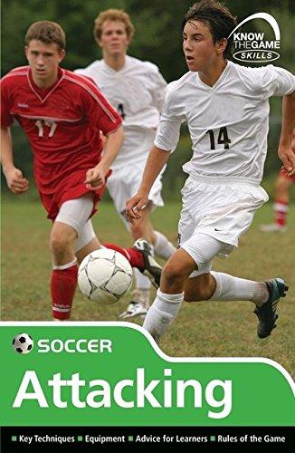 Skills: Soccer - Attacking By Paul Fairclough