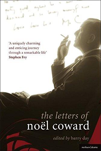 Letters of Noel Coward (Diaries, Letters and Essays) By Noel Coward