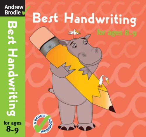 Best Handwriting for Ages 8-9 By Andrew Brodie