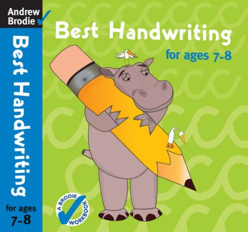 Best Handwriting for Ages 7-8 By Andrew Brodie