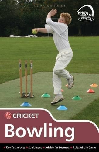 Skills: Cricket - Bowling (Know the Game) by Luke Sellers