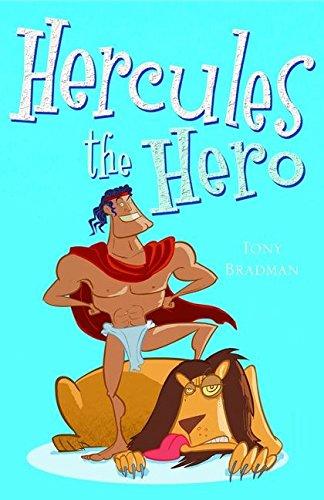 Hercules the Hero By Tony Bradman