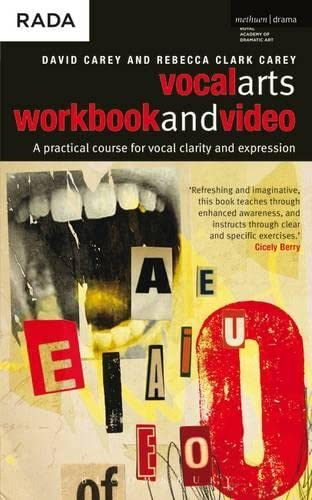 The Vocal Arts: A Practical Course for Developing the Expressive Range of Your Voice: v. 1: Workbook and DVD by David Carey, Jr.