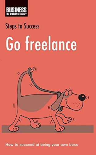 Go Freelance By Bloomsbury Publishing