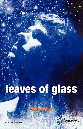 Leaves of Glass By Philip Ridley