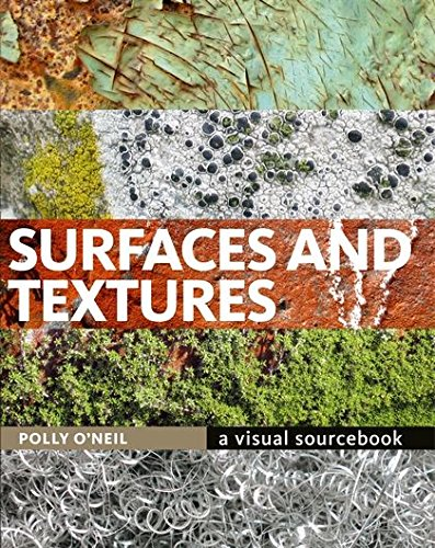 Surfaces and Textures By Polly O'Neil