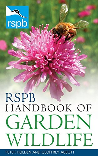 RSPB Handbook of Garden Wildlife By Peter Holden