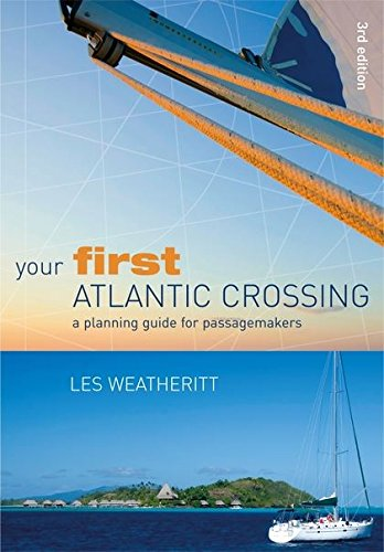 Your First Atlantic Crossing By Les Weatheritt