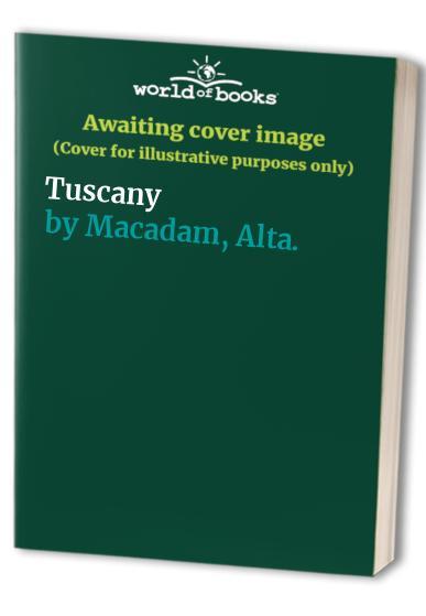 Tuscany By Alta. Macadam