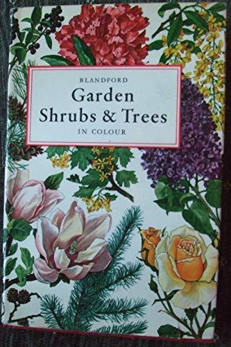 Garden Shrubs and Trees in Colour By Eigil Kiaer