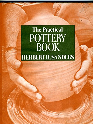 Practical Pottery Book By Herbert H. Sanders