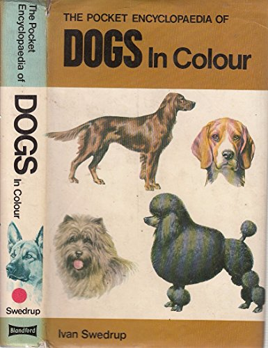 Pocket Encyclopaedia of Dogs By Edited by Ivan Swedrup