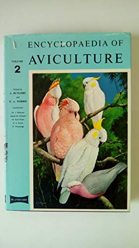 Encyclopaedia of Aviculture By Abram Rutgers