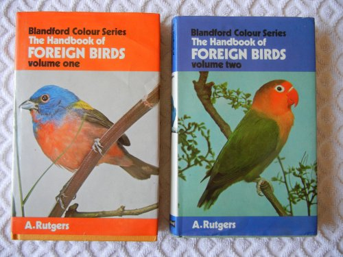 Handbook of Foreign Birds in Colour By Abram Rutgers