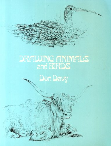 Drawing Animals and Birds by Don Davy
