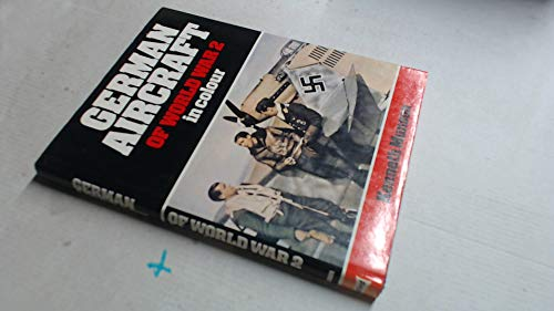 German Aircraft of World War Two By Kenneth Munson