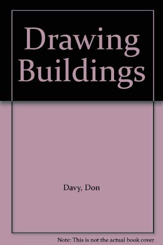 Drawing Buildings By Don Davy