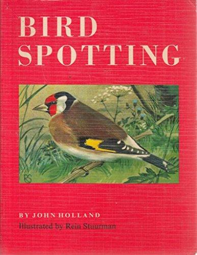 Bird Spotting By John Holland