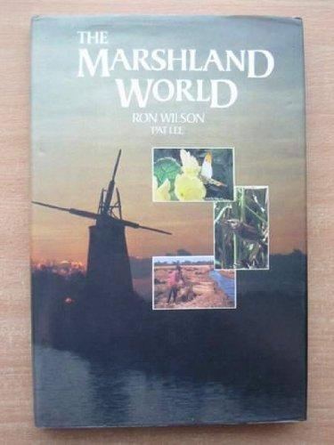 Marshland World By Ron Wilson