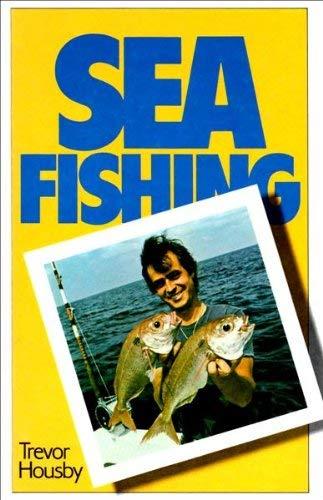 Sea Fishing By Trevor Housby