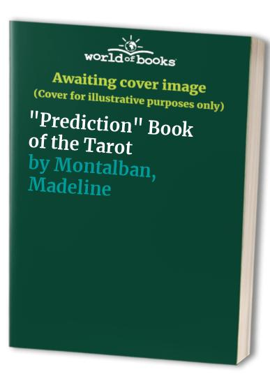 Prediction Book of the Tarot by Montalban, Madeline Paperback Book The Cheap