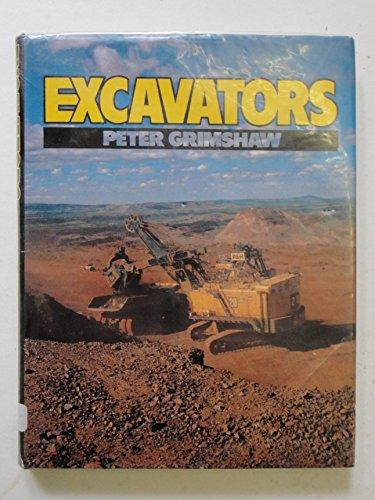 Excavators By Peter Grimshaw