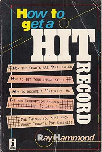 How to Get a Hit Record By Ray Hammond