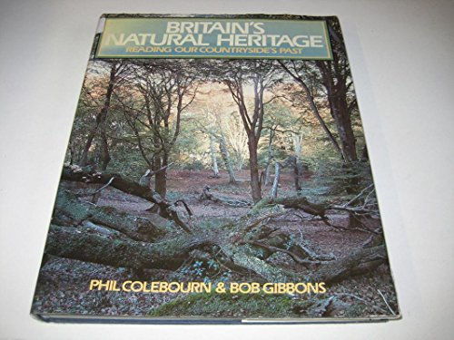 Britain's Natural Heritage By Phil Colebourne