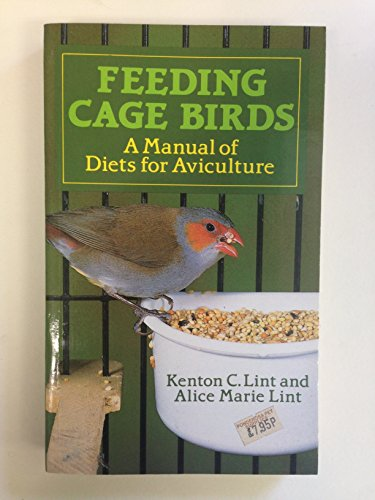 Feeding Cage Birds By Kenton C. Lint