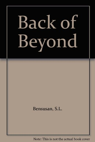 Back of Beyond By S.L. Bensusan