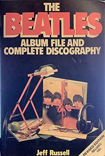 """""""Beatles"""" Album File and Complete Discography By Jeff Russell"""