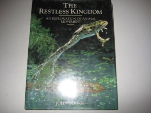 The Restless Kingdom By John Cooke
