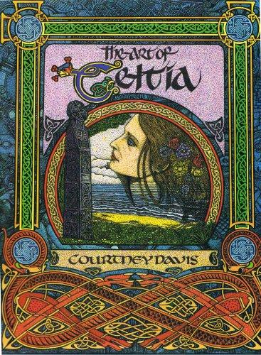 The Art of Celtia By Courtney Davis