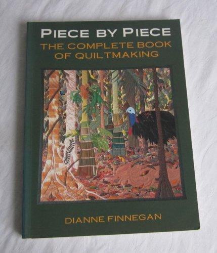 Piece by Piece By Dianne Finnegan
