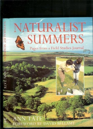 Naturalist Summers By Ann Tate