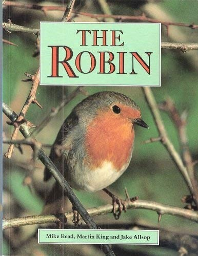 The Robin By Mike Read