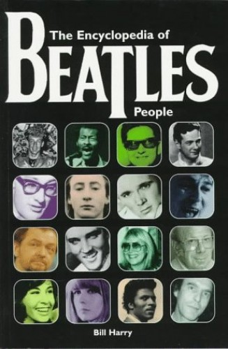 "Encyclopedia of ""Beatles"" People By Bill Harry"