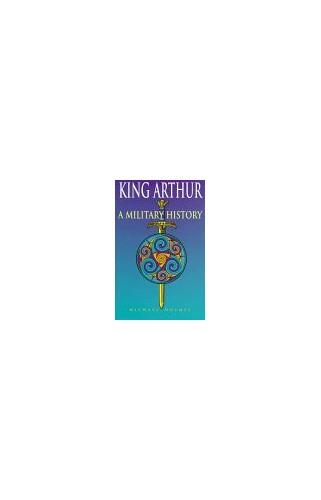 King Arthur By Michael Holmes