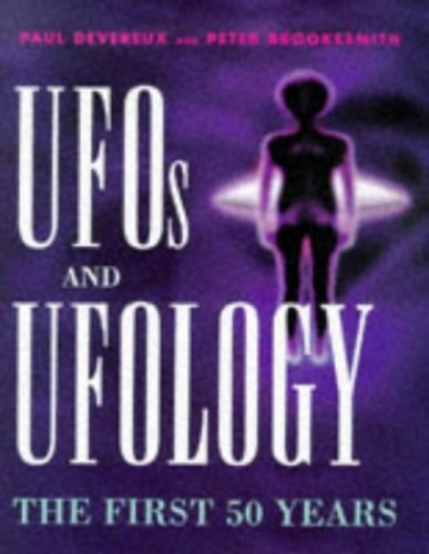 UFOs and Ufology By Paul Devereux