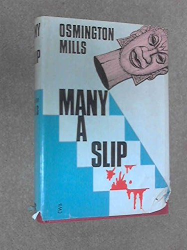 Many a Slip By Osmington Mills