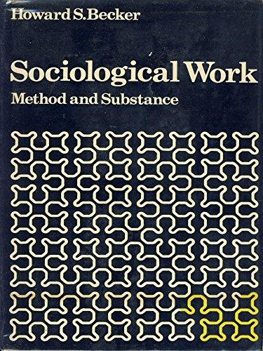 Sociological Work By Howard Saul Becker