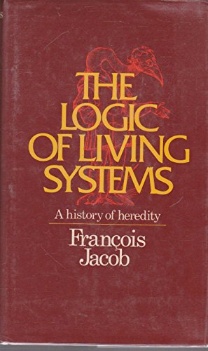 Logic of Living Systems By Francois Jacob