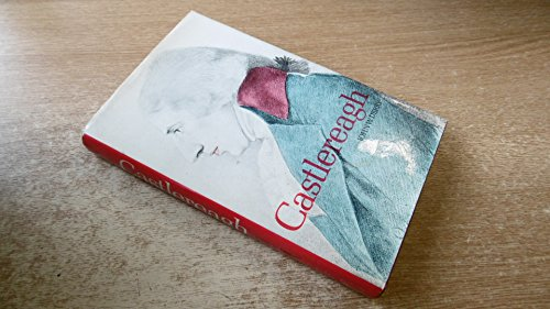 Castlereagh By John W. Derry