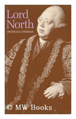 Lord North By Peter D. G. Thomas