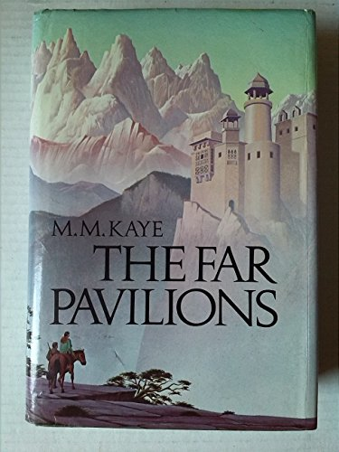 The Far Pavilions By M. M. Kaye