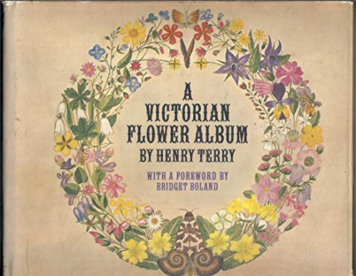A Victorian Flower Album By Henry Terry