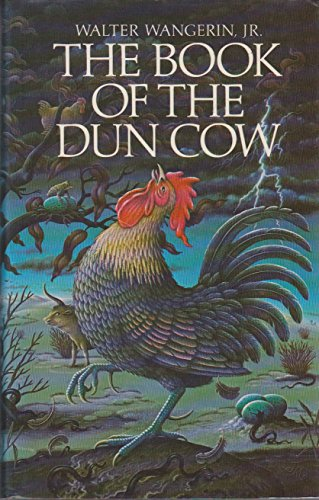 The Book of the Dun Cow By Walter Wangerin, Jr.